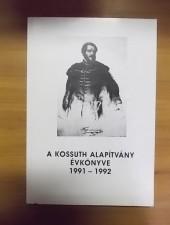 A Kossuth Alapítvány évkönyve 1991-1992 - M. Pásztor J.