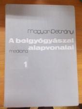A belgyógyászat alapvonalai I-III.-Magyar Imre-Petrányi Gyula