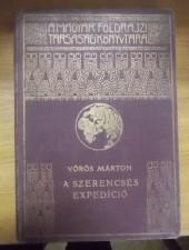 Vörös Márton A szerencsés expedíció