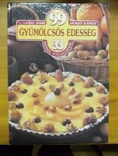 99 gyümölcsös édesség (33 színes ételfotóval)