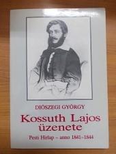Diószegi György Kossuth Lajos üzenete