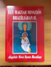 Egy magyar missziós Brazíliában II.