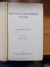 A szociológiai megösmerés lényege-Ratzenhofer Gusztáv