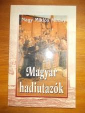 Nagy Miklós Mihály:Magyar hadiutazók