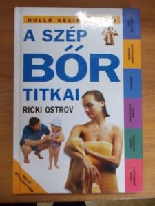 316d2681391a A szép bőr titkai-Ricki Ostrov - Szépségápolás - Széchenyi ...