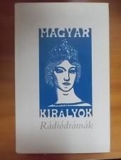 Magyar királyok-Rádiódrámák