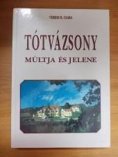 Tótvázsony múltja és jelene-Veress D. Csaba