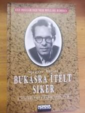 Magyar Bálint Bukásra ítélt siker
