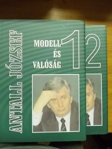 Antall József:Modell és valóság I-II.