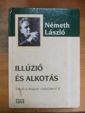 Németh László Illúzió és alkotás
