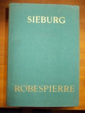 Friedrich Sieburg Robespierre