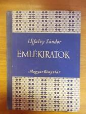 Ujfalvy Sándor Emlékiratok a reformkori Erdélyről 1854-1855