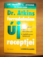 Dr. Atkins forradalmian új receptjei - Dr. Robert C. Atkins