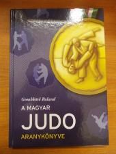 Gombkötő Roland A magyar judo aranykönyve