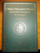 A Magyar Belgyógyász Társaság Dunántúli Szekciójának fél évszázada