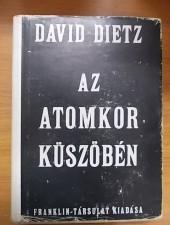 David Dietz Az atomkor küszöbén