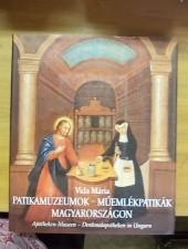 Vida Mária Patikamúzeumok-Műemlékpatikák Magyarországon