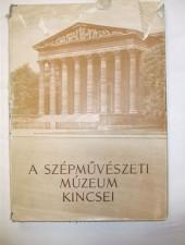 A Szépművészeti Múzeum kincsei - H. Takács Marianne