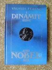 A dinamit regénye - Vághidi Ferenc