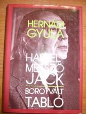 Hernádi Gyula Hasfelmetsző Jack-Borotvált tabló