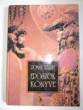 Román József - Eposzok könyve