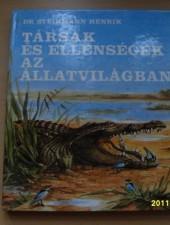 Társak és ellenségek az állatvilágban - Dr. Steinmann Henrik
