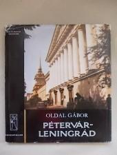 Oldal Gábor Pétervár-Leningrád