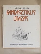 Ruzicskay György Fantasztikus utazás