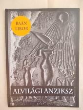 Baán Tibor Alvilági anziksz