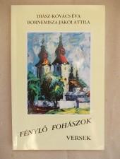 Ihász-Kovács Éva - Bornemissza-Jákói Attila Fénylő fohászok