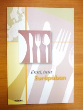 Enni, inni Európában
