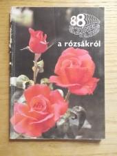88 színes oldal a rózsákról