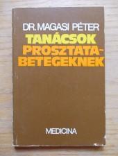 Dr. Magasi Péter Tanácsok prosztatabetegeknek