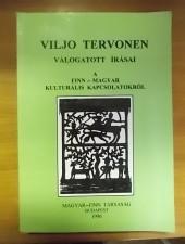 Viljo Tervonen válogatott írásai a finn-magyar kapcsolatokról