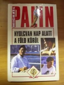 Michael Palin:Nyolcvan nap alatt a Föld körül