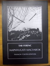 Tar Ferenc Napnyugati magyarok