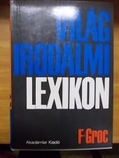 Világirodalmi lexikon F- Groc