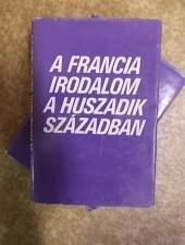 A francia irodalom a huszadik században 1-2 - Köpeczi B.