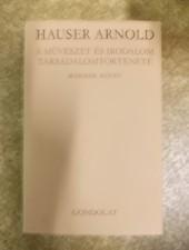 A művészet és irodalom társadalomtörténete 1-2. - Hauser Arnold