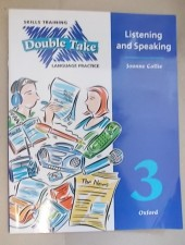 Double Take- Listening and Speaking 3