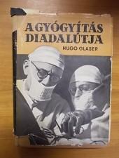 A gyógyítás diadalútja-Hugo Glaser