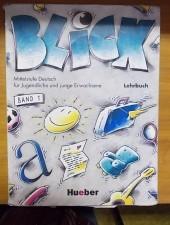 Blick Lehrbuch -Mittelstufe Deutsch für Jugendliche und junge Erwachsene Band 1