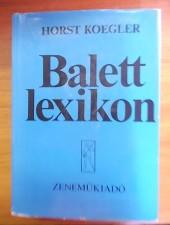 Horst Koegler Balettlexikon