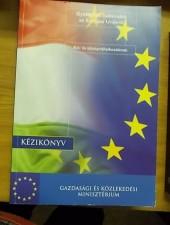 Gyakorlati tudnivalók az Európai Unióról kis- és középvállalkozóknak