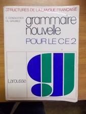 Structures de la langue francaise - Grammaire nouvelle pour le C. E. 2