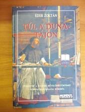 Éder Zoltán Túl a Dunatájon-