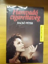 Bacsó Péter Hamvadó cigarettavég