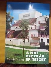 Kalmár Miklós A mai osztrák építészet