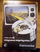 Vajda Zoltán Mágneses képrögzítés