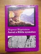 Magnus Magnusson Ásóval a Biblia nyomában